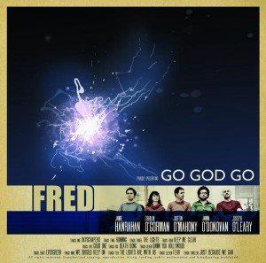 Fred Go God Go