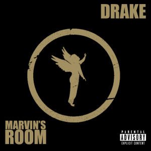 "MP3] Drake – ""Marvin\'s Room"" – The Burning Ear"