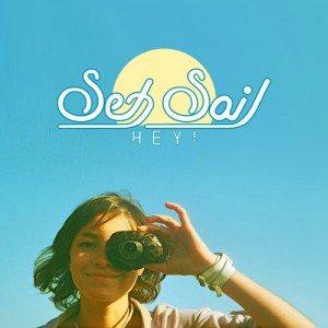 Set Sail - Hey