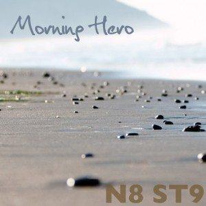 N8 ST9 - Morning Hero