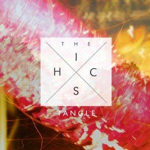The Hics - Tangle