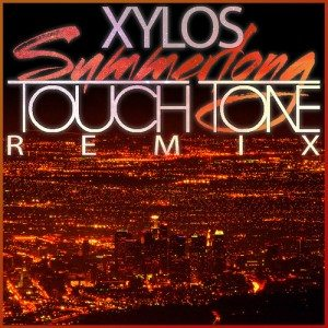 Xylos - Summerlong (Touch Tone Remix)