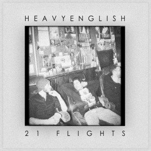 Heavy English - 21 Flights