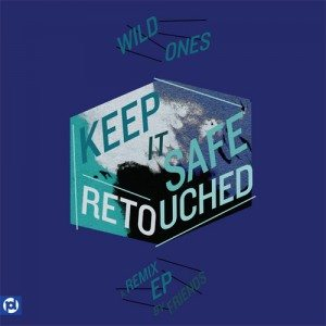 Keep It Safe (Retouched) - A Remix EP by Friends