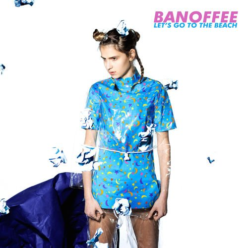 Banoffee - Let's Go To The Beach