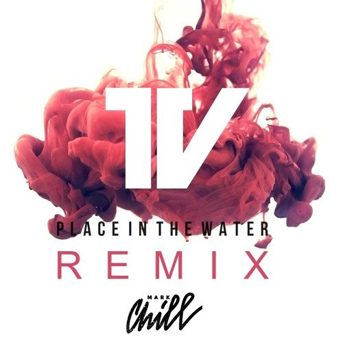 The Vantage - Place In The Water (MARK CHILL Remix)