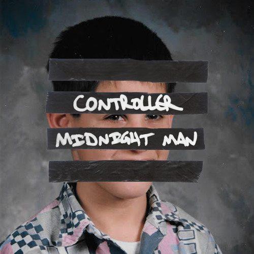 Controller - Midnight Man