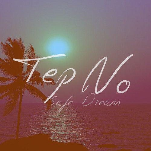 Tep No Feat. Heather Janssen - Safe Dream