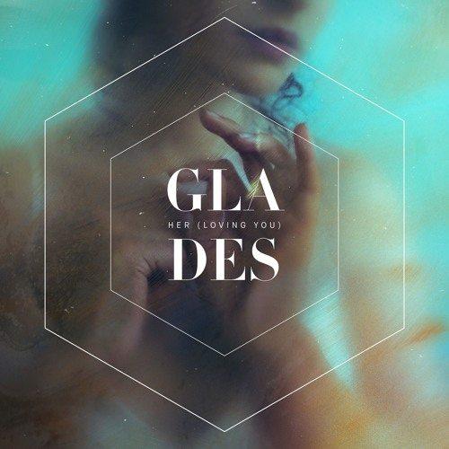 Glades - Her