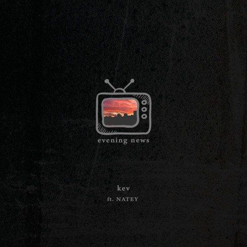 Evening News ft. NATEY