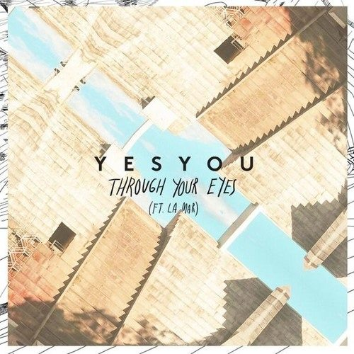 YesYou Feat La Mar - Through Your Eyes (Benet Remix)