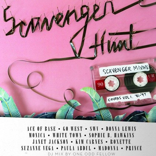 Scavenger Mixtape - Covers '81- '97 (DJ Mix by One Odd Fellow)