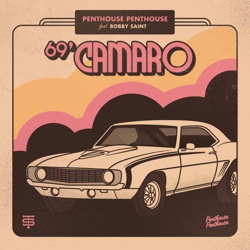 69' Camaro feat. Bobby Saint [PRE-ORDER THE EP NOW !!]