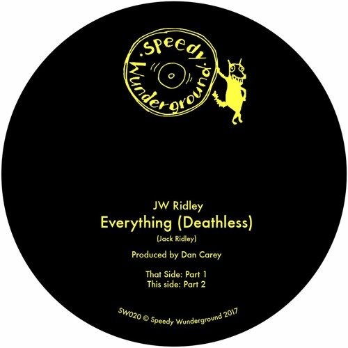 SW020 - JW Ridley - Everything (Deathless) - Part 1