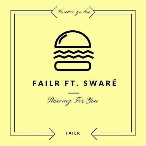 Starving For You Ft. Swaré